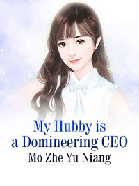 Cover My Hubby is a Domineering CEO
