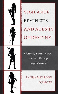 Cover Vigilante Feminists and Agents of Destiny