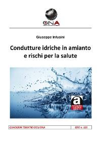 Cover Condutture idriche in amianto e rischi per la salute