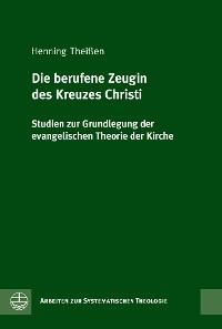 Cover Die berufene Zeugin des Kreuzes Christi