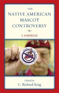 Cover The Native American Mascot Controversy