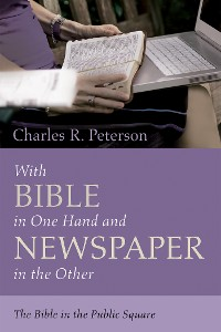 Cover With Bible in One Hand and Newspaper in the Other