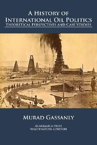 Cover A history of international oil politics