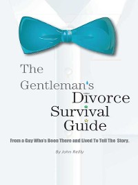 Cover The Gentleman's Divorce Survival Guide