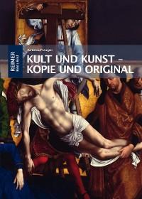Cover Kult und Kunst – Kopie und Original