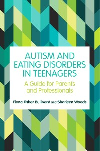 Cover Autism and Eating Disorders in Teens