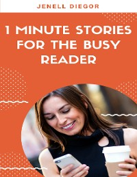 Cover 1 Minute Stories for the Busy Reader