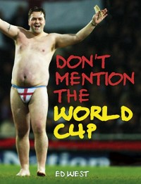 Cover Don't Mention The World Cup