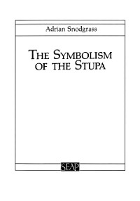 Cover The Symbolism of the Stupa
