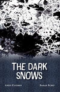 Cover The Dark Snows