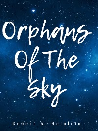 Cover Orphans of the Sky