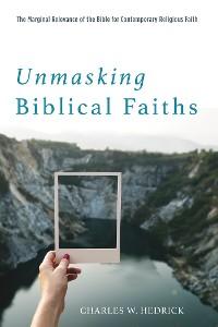 Cover Unmasking Biblical Faiths