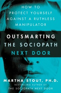 Cover Outsmarting the Sociopath Next Door