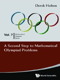 Cover A Second Step to Mathematical Olympiad Problems