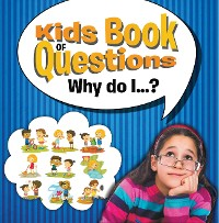 Cover Kids Book of Questions. Why do I...?