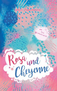 Cover Rosa und Cheyenne