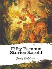 Cover Fifty Famous Stories Retold