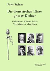 Cover Die dionysischen Tänze grosser Dichter