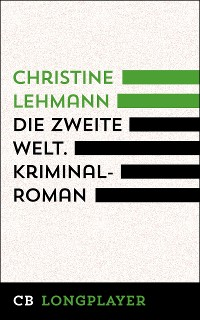 Cover Die zweite Welt. Kriminalroman
