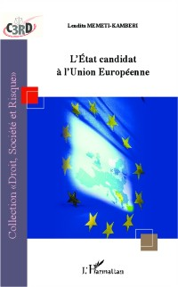 Cover Etat candidat a l'Union europeenne L'