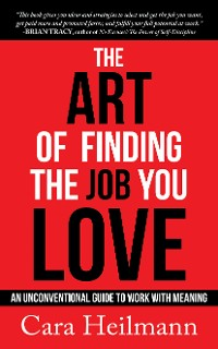 Cover The Art of Finding the Job You Love
