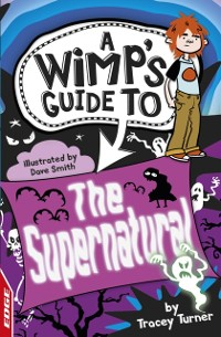 Cover EDGE: The Wimp's Guide to: The Supernatural