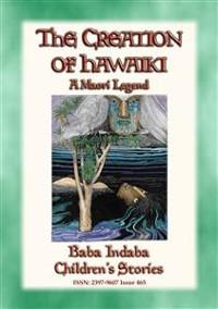 Cover THE CREATION OF HAWAIKI - A Maori Creation Story