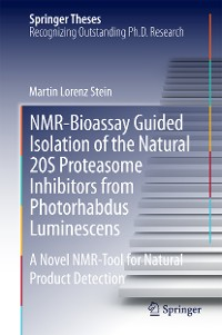 Cover NMR-Bioassay Guided Isolation of the Natural 20S Proteasome Inhibitors from Photorhabdus Luminescens