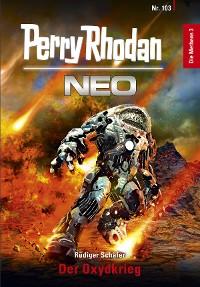 Cover Perry Rhodan Neo 103: Der Oxydkrieg