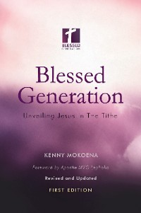 Cover Blessed Generation (First Edition): Unveiling Jesus In The Tithe