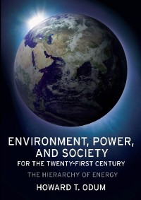 Cover Environment, Power, and Society for the Twenty-First Century