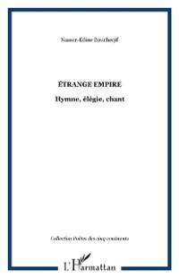 Cover Etrange empire: hymne elegie chant