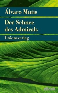 Cover Der Schnee des Admirals