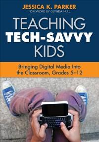 Cover Teaching Tech-Savvy Kids