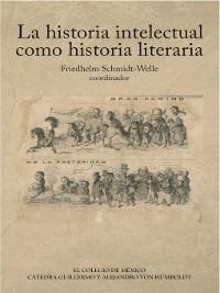 Cover La historia intelectual como historia literaria (coedición)