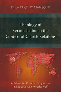 Cover Theology of Reconciliation in the Context of Church Relations