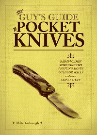 Cover The Guy's Guide to Pocket Knives