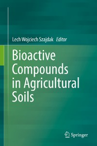 Cover Bioactive Compounds in Agricultural Soils