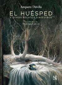 Cover El huésped y otros relatos siniestros
