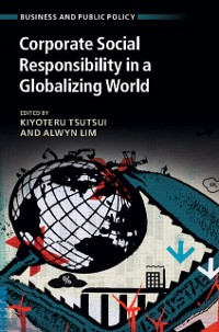 Cover Corporate Social Responsibility in a Globalizing World