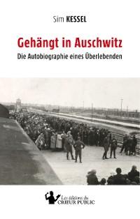 Cover Gehängt in Auschwitz
