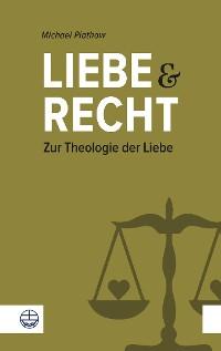 Cover Liebe und Recht