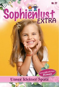 Cover Sophienlust Extra 27 – Familienroman
