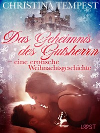 Cover Das Geheimnis des Gutsherrn – eine erotische Weihnachtsgeschichte