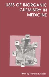 Cover Uses of Inorganic Chemistry in Medicine