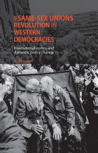 Cover The same-sex unions revolution in Western democracies