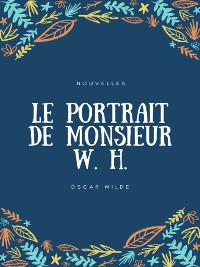 Cover Le Portrait de Monsieur W. H.