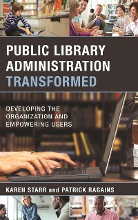 Cover Public Library Administration Transformed
