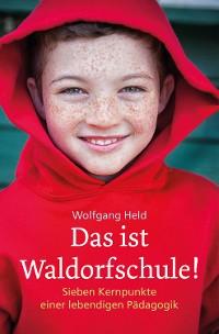 Cover Das ist Waldorfschule!
