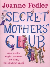 Cover The Secret Mothers' Club